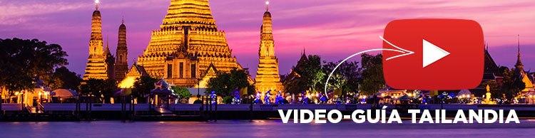 VIDEO GUÍA TAILANDIA