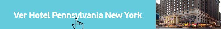 ver hotel pensilvania nyc. el hotel más barato de Nueva York